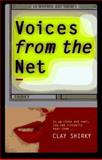 Voices from the Net, Clay Shirky, 1562763032
