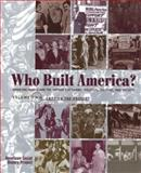 Who Built America? : From 1877 to Present, American Social History Project Staff and Lichtenstein, Nelson, 1572593032