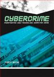 Cybercrime : Investigating High-Technology Computer Crime, Moore, Robert, 1593453035
