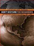 Don't Disturb the Neighbors, Jacqueline Mazza, 0415923042