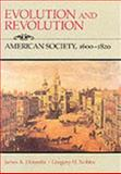 Evolution and Revolution : American Society, 1600-1820, Henretta, James A. and Nobles, Gregory H., 0669083046