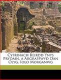 Cyfrinach Beirdd Ynys Prydain, a Argraffwyd Dan Olyg Iolo Morganwg, Welsh Triads, 1149203048