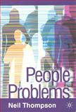 People Problems, Thompson, Neil, 1403943044