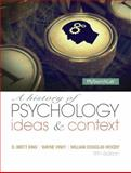 A History of Psychology : Ideas and Context, King, D. Brett and Viney, Wayne, 0205963048