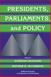 Presidents, Parliaments, and Policy, , 0521773040
