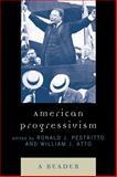 American Progressivism : A Reader, , 0739123041