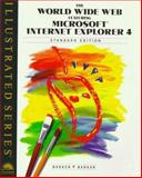 The World Wide Web Featuring Microsoft Internet Explorer 4 - Illustrated Standard Edition, Barker, Don and Barker, Chia-Ling H., 0760053049