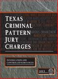 Texas Criminal Pattern Jury Charges--Intoxication and Controlled Substances, Committee on Pattern Jury Charges--Criminal, 1938873041