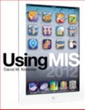 Using MIS Plus MyMISLab with Pearson EText, Kroenke, David M., 0133133044