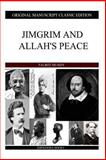 Jimgrim and Allah's Peace, Talbot Mundy, 1484113047