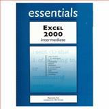 Excel 2000 Essentials Intermediate 9781580763042