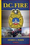 D. C. Fire, Rubin, Dennis L., 159370304X