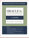 Oracle 10g Programming : A Primer, Sunderraman, Rajshekhar, 0321463048
