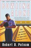 Bowling Alone, Robert D. Putnam, 0743203046
