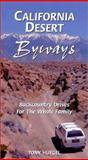 California Desert Byways, Tony Huegel, 0899973043