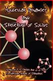 Molecular Dynamics and Structure of Solids, , 1410223043