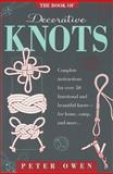 The Book of Decorative Knots, Peter Owen, 155821304X