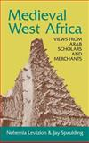 Medieval West Africa : In the Eyes of the Arabic Sources, Levtzion, Nehemia and Spaulding, Jay, 155876304X