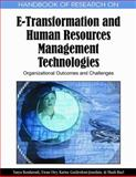 Handbook of Research on E-Transformation and Human Resources Management Technologies : Organizational Outcomes and Challenges, Bondarouk, Tanya, 1605663042