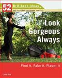 Look Gorgeous Always, Linda Bird, 0399533044