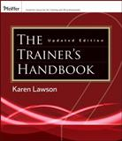 The Trainer's Handbook, Lawson, Karen, 0470403047