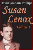 Susan Lenox : Her Fall and Rise, Phillips, David Graham, 1412813042