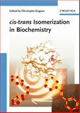 Cis-Trans Isomerization in Biochemistry, , 3527313044