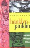 Hanklyn-Janklin : A Rumble-Tumble Guide to Some Words, Customs and Quiddities Indian and Indo-British, Hankin, Nigel B., 8187943041