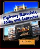 Highway Materials, Soils, and Concretes, Atkins, Harold, 0130993042