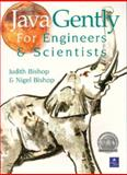 Java Gently for Engineers and Scientists, Bishop, Judith and Bishop, Nigel, 0201343045