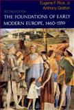 The Foundations of Early Modern Europe, 1460-1559, Rice, Eugene F., Jr., 0393963047