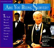 Are You Being Served?, Adrian Rigelsford and Anthony Brown, 0912333049