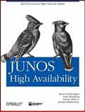 Junos High Availability : Best Practices for High Network Uptime, Blomberg, Orin and Sonderegger, James, 0596523041