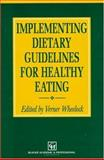 Implementing Dietary Guidelines for Healthy Eating, Wheelock, Verner, 0751403040