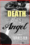 Death of an Angel, Robert Forrester, 1497353041