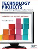 Technology Projects for Library Media Specialist and Teachers, Patricia Ross Conover, 1586833049