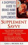 Supplement Savvy, Gail L. Becker, 0440223040