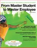 From Master Student to Master Employee, Ellis, Dave, 0495913049