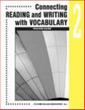 Connecting Reading and Writing with Vocabulary : Book 2, Curriculum Associates, 0760923043