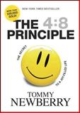 The 4:8 Principle, Tommy Newberry, 1414313047