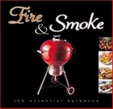 Fire and Smoke, Whitecap Books Cook, 1552853047