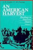 An American Harvest : Readings in American History, Conlin, Joseph R. and Peterson, C. H., 0155023047
