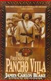 The Friends of Pancho Villa, James Carlos Blake, 0425153045
