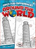 Spot-the-Differences Around the World, Tony J. Tallarico, 048647304X