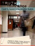 Truth and Tolerance : A Guide for Outreach to Gay-Identified Students, Exodus Student Ministries, 0931593042
