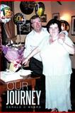 Our Journey, Gerald C. Mears, 1477223045