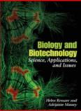 Biology and Biotechnology, Adrianne Massey and Helen Kreuzer, 1555813046