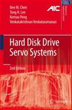 Hard Disk Drive Servo Systems, Chen, Ben M. and Lee, Tong H., 1846283043