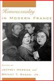 Homosexuality in Modern France 9780195093049