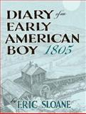 Diary of an Early American Boy 1805, Eric Sloane, 0486463044